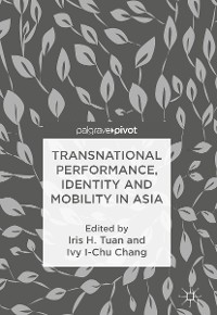 Cover Transnational Performance, Identity and Mobility in Asia