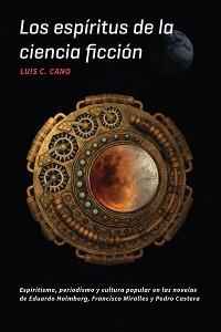 Cover Los espíritus de la ciencia ficción