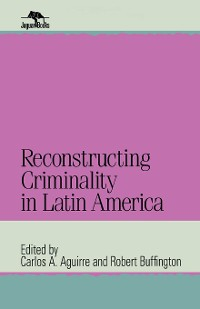 Cover Reconstructing Criminality in Latin America
