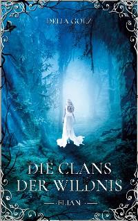 Cover Die Clans der Wildnis