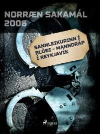 Cover Sannleikurinn i bloi - Manndrap i Reykjavik