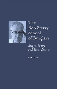 Cover The Bob Sterry School of Burglary