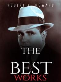 Cover Robert E. Howard: The Best Works