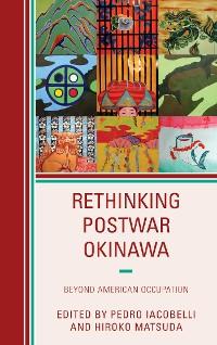 Cover Rethinking Postwar Okinawa