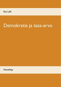 Cover Demokratia ja tasa-arvo