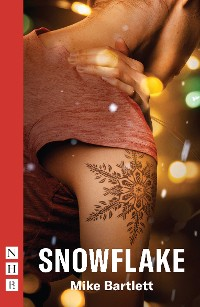 Cover Snowflake (NHB Modern Plays)