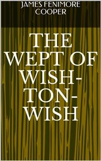 Cover The Wept of Wish-Ton-Wish