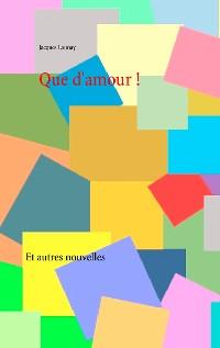 Cover Que d'amour !