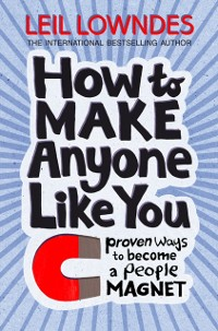 Cover How to Be a People Magnet: Proven Ways to Polish Your People Skills