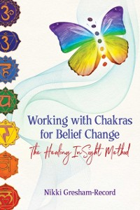 Cover Working with Chakras for Belief Change