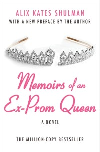 Cover Memoirs of an Ex-Prom Queen