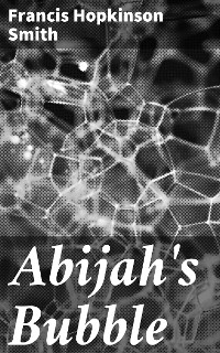 Cover Abijah's Bubble