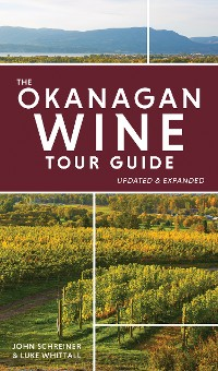 Cover The Okanagan Wine Tour Guide