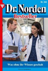 Cover Dr. Norden Bestseller 346 – Arztroman