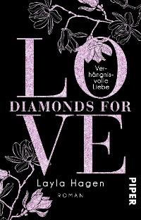 Cover Diamonds For Love – Verhängnisvolle Liebe