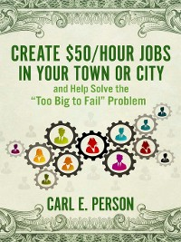 Cover Create $50/Hour Jobs in Your Town or City