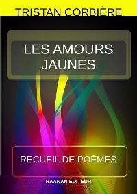 Cover Les Amours jaunes