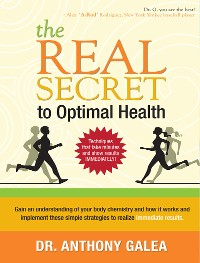Cover The Real Secret to Optimal Health