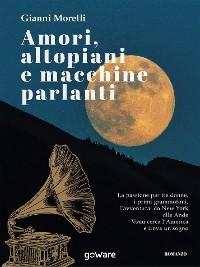 Cover Amori, altopiani e macchine parlanti