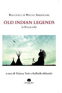 Cover Racconti di Nativi Americani: Old Indian Legends di Zitkala Sa