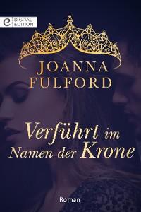 Cover Verführt im Namen der Krone