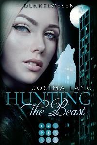 Cover Hunting the Beast 2: Dunkelwesen