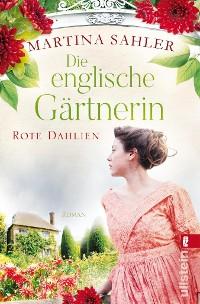 Cover Die englische Gärtnerin – Rote Dahlien