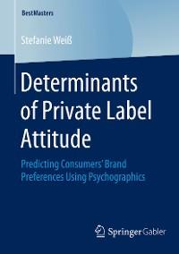 Cover Determinants of Private Label Attitude