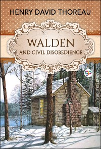 Cover Walden and Civil Disobedience