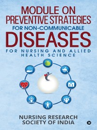 Cover Module On Preventive Strategies For Non-Communicable Diseases For Nursing And Allied Health Science
