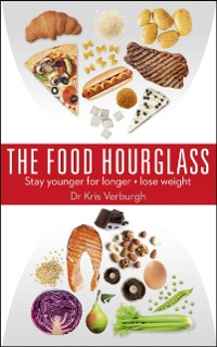 Cover Food Hourglass: Stay younger for longer and lose weight