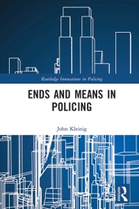 Cover Ends and Means in Policing