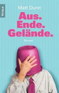 Cover Aus. Ende. Gelände.