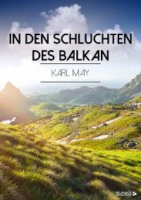Cover In den Schluchten des Balkan