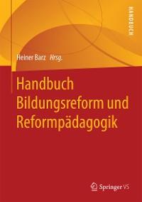 Cover Handbuch Bildungsreform und Reformpädagogik
