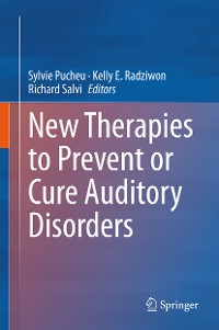 Cover New Therapies to Prevent or Cure Auditory Disorders