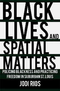Cover Black Lives and Spatial Matters