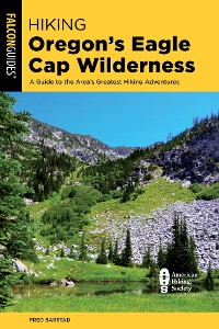 Cover Hiking Oregon's Eagle Cap Wilderness