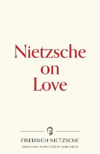 Cover Nietzsche on Love