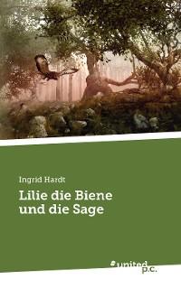 Cover Lilie die Biene und die Sage