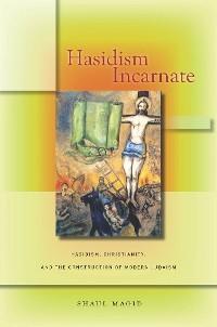 Cover Hasidism Incarnate