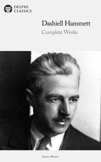Cover Delphi Complete Works of Dashiell Hammett (Illustrated)