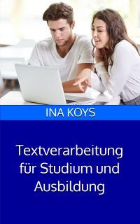 Cover Textverarbeitung für Studium und Ausbildung