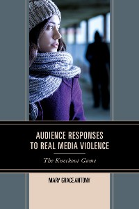 Cover Audience Responses to Real Media Violence