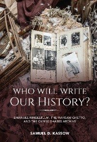 Cover Who Will Write Our History?