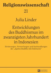 Cover Entwicklungen des Buddhismus im zwanzigsten Jahrhundert in Indonesien