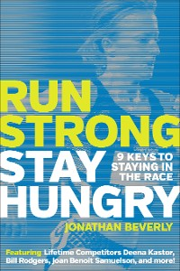 Cover Run Strong, Stay Hungry