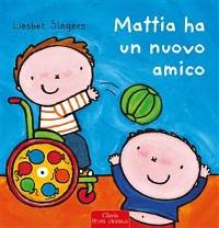 Cover Mattia ha un nuovo amico