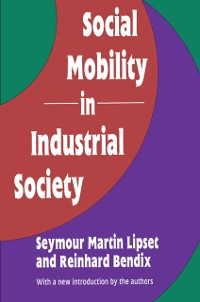 Cover Social Mobility in Industrial Society