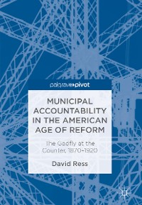 Cover Municipal Accountability in the American Age of Reform
